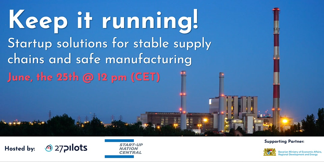 Startup solutions for stable supply chains and safe manufacturing