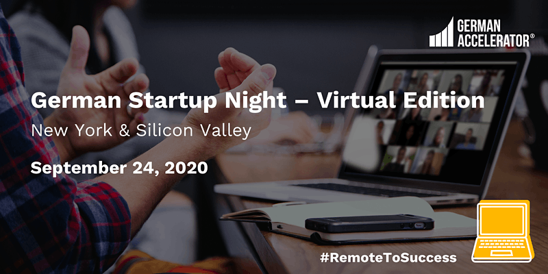German Startup Night - Virtual Edition - New York & Silicon Valley