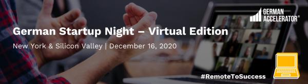 German Startup Night - Virtual Edition - New York & Silicon Valley