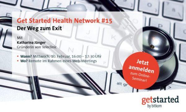 Get Started Health Network #15 – Der Weg zum Exit