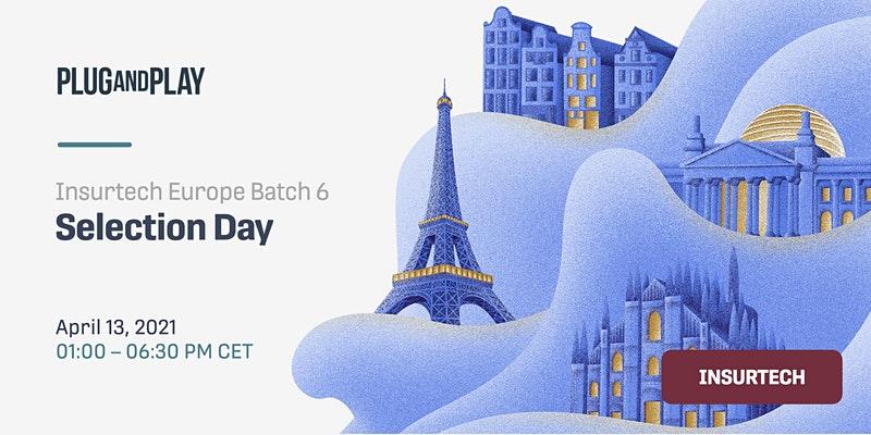 Insurtech Europe Batch 6 Selection Day