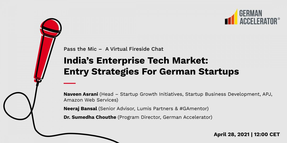 Pass the Mic - India's Enterprise Tech Market: Entry Strategies For German Startups