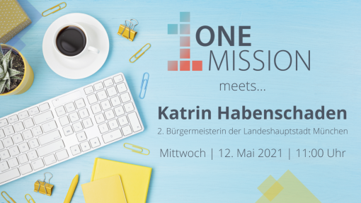 ONE MISSION meets… Katrin Habenschaden