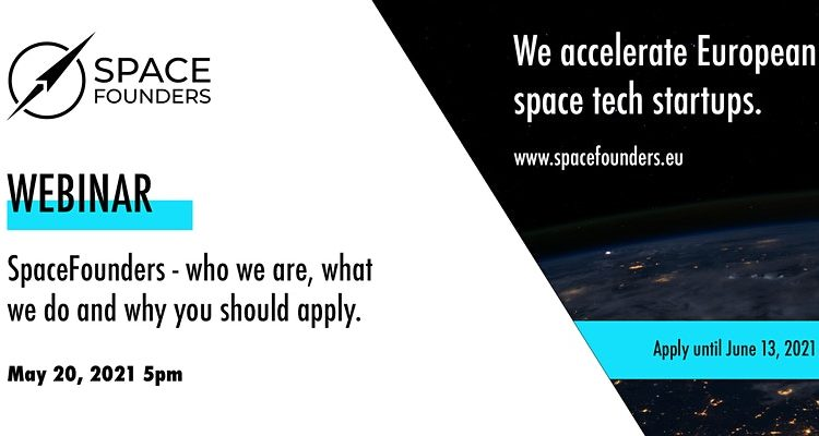 SpaceFounders Webinar - who we are, what we do and why you should apply.