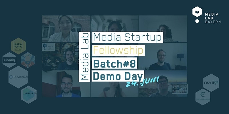 Media Lab Bayern - Media Startup Fellowship Batch#8 Demo Day