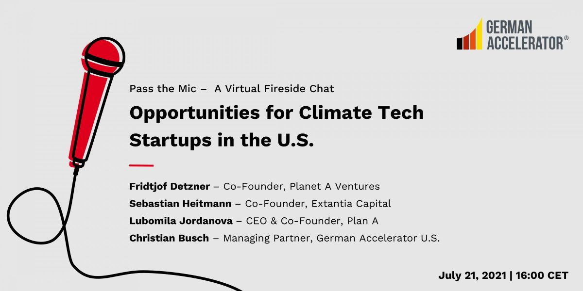 Pass the Mic - Opportunities for Climate Tech Startups in the U.S.
