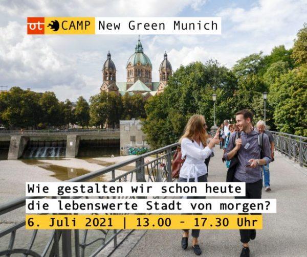 """openTransfer CAMP """"New Green Munich"""""""